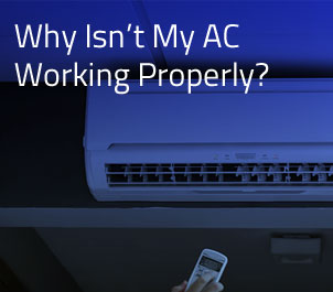 Why is my A/C not working properly?