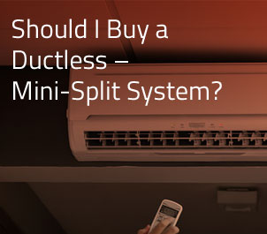 Should I buy a ductless – mini-split system?