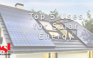 Top 5 Uses for Solar Energy.